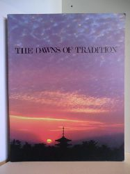 Autorenteam  The Dawns of Tradition