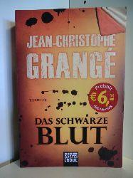 Grange, Jean-Christophe  Das schwarze Blut