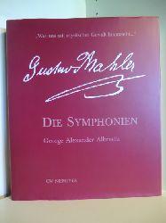 Albrecht, George Alexander  Gustav Mahler. Die Symphonie. Mit CD