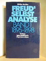 Anzieu, Didier  Freuds Selbstanalyse Band 1: 1895 - 1898