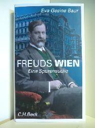 Baur, Eva Gesine  Freuds Wien. Eine Spurensuche