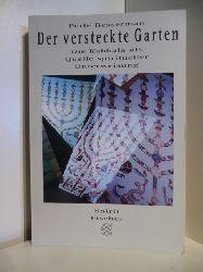 Bessermann, Perle  Der versteckte Garten. Die Kabbala als Quelle spiritueller Unterweisung
