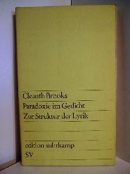 Brooks, Cleanth  Paradoxie im Gedicht. Zur Struktur der Lyrik