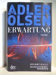Adler-Olsen, Jussi  Erwartung. Der Marco-Effekt. Der fünfte Fall für Carl Mørck, Sonderdezernat Q