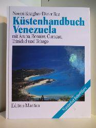 Noemi Kraigher und Dieter Raz  Küstenhandbuch Venezuela mit Aruba, Bonaire, Curacao, Trinidad und Tobago