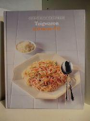 Adam de Vito, Henry Grossi, John T. Shaffer  Gesunde Küche für Geniesser. Teigwaren auf neue Art