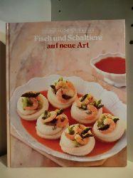 Adam de Vito, Henry Grossi, John T. Shaffer  Gesunde Küche für Geniesser. Fisch und Schalentiere auf neue Art
