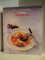Adam de Vito, Henry Grossi, John T. Shaffer  Gesunde Küche für Geniesser. Geflügel auf neue Art