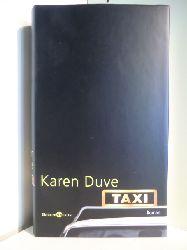Duve, Karen  Taxi