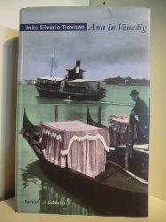 Trevisan, Joao Silverio  Ana in Venedig