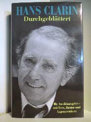 Clarin, Hans  Durchgeblättert. Die Autobiographie - mit Herz, Humor und Augenzwinkern