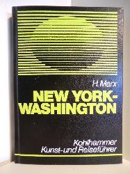 Marx, Henry  Kohlhammer Kunst-und Reiseführer. New York - Washington