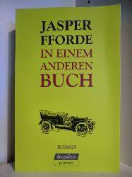Fforde, Jasper  In einem anderen Buch