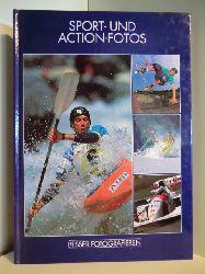 Aus dem Englischen von Hartmut Schickert  Besser Fotografieren. Sport- und Action-Fotos