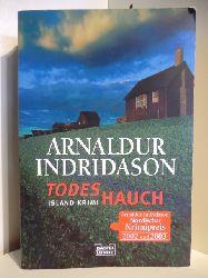 Indridason, Arnaldur  Todeshauch. Ein Island-Krimi