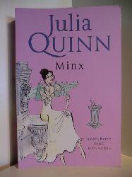 Quinn, Julia:  Minx (English Edition)