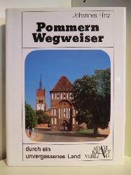 Hinz, Johannes  Pommern-Wegweiser durch ein unvergessenes Land
