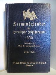 Bearbeitet im Büro des Justizministeriums  Terminkalender für Preußische Justizbeamte 1930. Erster Teil