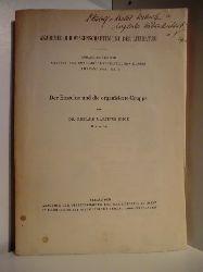 Emge, Dr. Richard Martinus  Abhandlungen der Geistes- und Sozialwissenschaftlichen Klasse. Jahrgang 1956, Nr. 8. Der Einzelne und die organisierte Gruppe