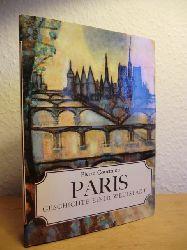 Courthion, Pierre  Paris. Geschichte einer Weltstadt
