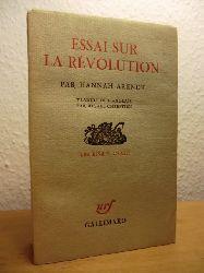 Arendt, Hannah:  Essai sur la Revolution (französischsprachig)