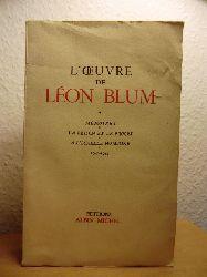 Blum, Leon  L`Oeuvre de Leon Blum 1940-1945: Memoires - La prison et le proces - A l`echelle humaine
