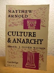 Arnold, Matthew  Culture and (&) Anarchy (English Edition)