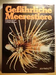 Dr. Heinz Gert de Couet, Dr. Horst Moosleitner, Dr. Friedrich Naglschmid  Gefährliche Meerestiere