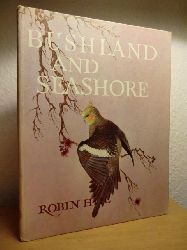Hill, Robin  Bushland and Seashore. An Australian Nature Adventure (English Edition)