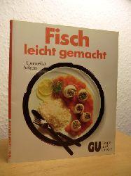 Adam, Cornelia  Fisch - leicht gemacht