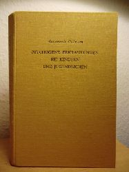 Dührssen, Annemarie  Psychogene Erkrankungen bei Kindern und Jugendlichen. Eine Einführung in die allgemeine und spezielle Neurosenlehre
