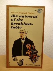 Oliver Wendell Holmes  The Autocrat of the Breakfast-Table (English Edition)