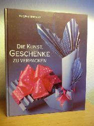 Niermann, Burglind  Die Kunst, Geschenke zu verpacken