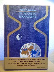 Kolosimo, Peter  El planeta incognito (spanischsprachig)