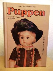 Cieslik, Jürgen und Marianne  Puppen. Europäische Puppen 1800-1930