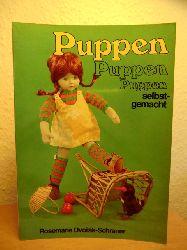 Dvorak-Schraner, Rosemarie  Puppen Puppen Puppen selbstgemacht