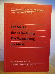 Bessert-Stute, Inge ; Freund, Renate (Hrsg.) ; Landesverband Hamburg  Die Macht der Veränderung - Die Veränderung der Macht