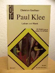 Geelhaar, Christian  Paul Klee. Leben und Werk