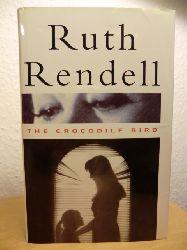 Rendell, Ruth  The Crocodile Bird (English Edition)