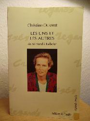 Ockrent, Christine  Les uns et les autres de Montand a Balladur (französischsprachig)