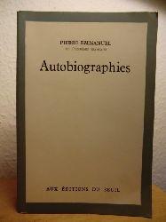 Emmanuel, Pierre  Autobiographies. Qui est cet homme. L`ouvrier de la onzieme heure (französischsprachig)