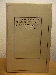 Champion, Pierre ; Galand-Pernet, P.  Le Roman de Tristan et Iseut. Traduction du Roman en Prose du quinzieme siecle (französischsprachig)