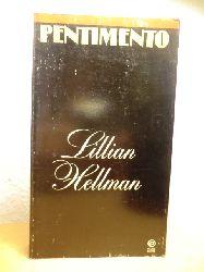 Hellman, Lillian  Pentimento. A Book of Portraits (English Edition)