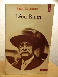 Lacouture, Jean:  Leon Blum (französischsprachig)