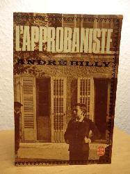 Billy, Andre  L`Approbaniste. Roman (französischsprachig)