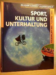 Aurich, Dorit ; Niehaus, Julia (Redaktion deutsche Ausgabe)  Reader`s Digest Wissenswelt. Sport, Kultur und Unterhaltung