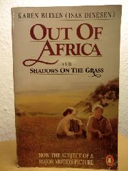 Blixen, Karen  Out of Africa and Shadows on the Grass (English Edition)