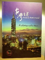 Wensheng Hsu (Publisher) ; published by Tourism Bureau, Ministry of Transportation and Communications  Formosa Rediscovered. A photographic tour