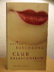 Daschkowa, Polina  Club Kalaschnikow