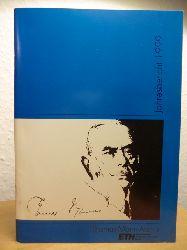 Thomas-Mann-Archiv der ETH Zürich:  Jahresbericht 1999 Thomas-Mann-Archiv